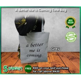 A Better Me Is Coming Tote Bag