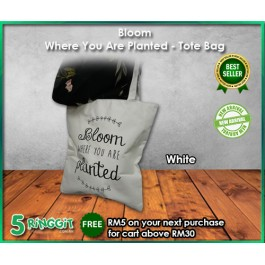 Bloom Where You Are Planted Tote Bag - 5Ringgit.com.my